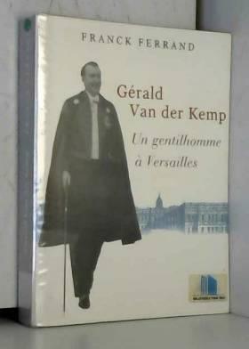 Gérald Van der Kemp : Un...