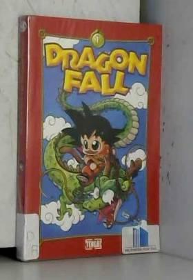 Dragon Fall, Tome 1 : Le...