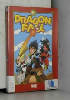 Dragon Fall, Tome 3 : C'est...
