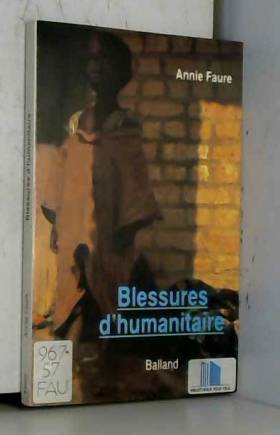 Blessures d'humanitaire