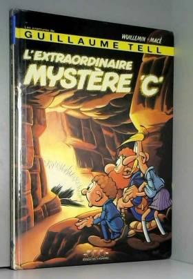 Extraordinaire mystere c (l')
