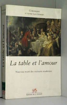 La table et l'amour :...