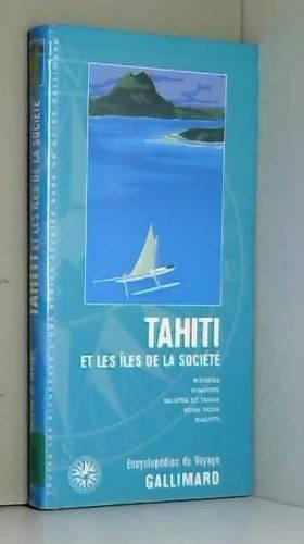 Tahiti et les îles de la...