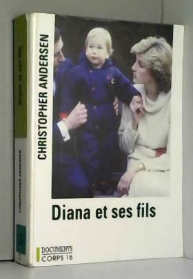 Diana et ses fils [édition...