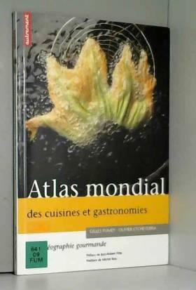 Atlas mondial des cuisines...