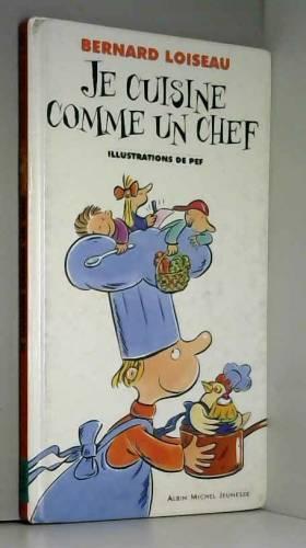 Je cuisine comme un chef