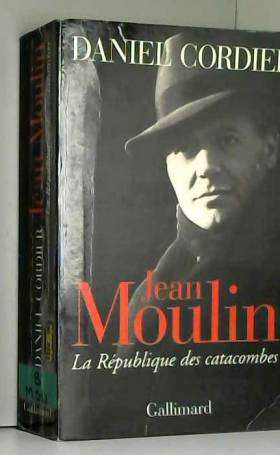 Jean Moulin. La République...