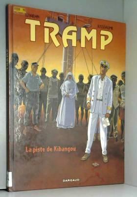 Tramp, tome 6 : La Piste de...