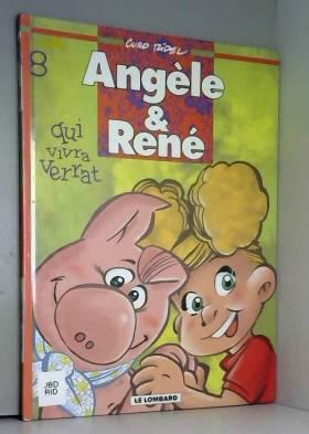 Angèle et René, tome 8 :...