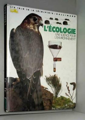 L'Ecologie : Une science...