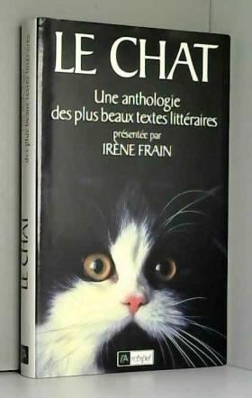 LE CHAT. Une anthologie des...