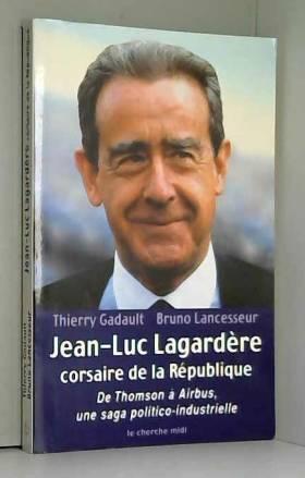 Jean-Luc Lagardère corsaire...