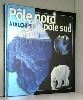Pôle Nord/Pôle Sud