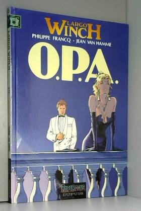 Largo Winch, tome 3 : O.P.A.
