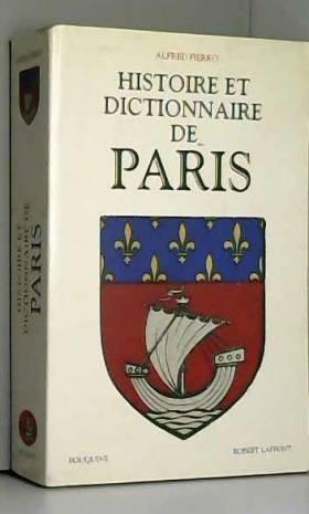Histoire et dictionnaire de...