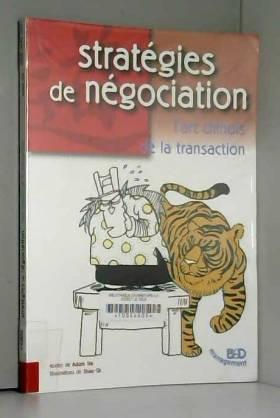 Stratégie et négociation....