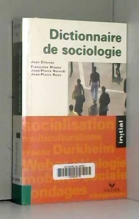 Dictionnaire de sociologie...