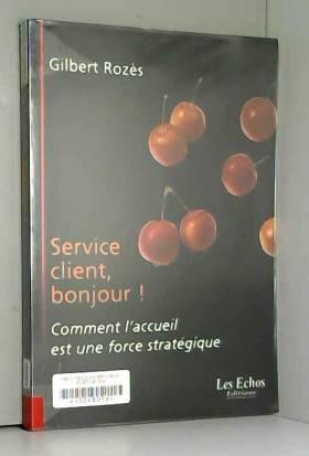 Service client, bonjour ! :...