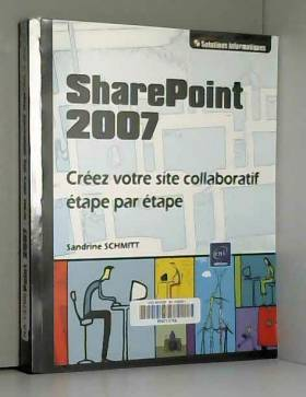 SharePoint 2007 - Créez...