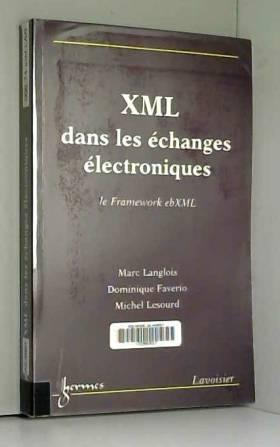 XML dans les échanges...