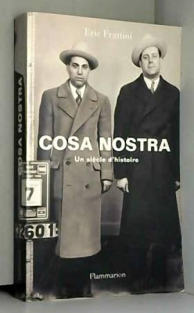 Cosa Nostra : Un siècle...