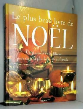 Le plus beau livre de Noël....