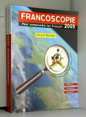 Francoscopie 2005 : Pour...