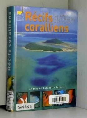 Récifs coralliens - La...