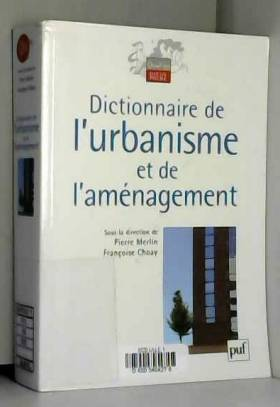 Dictionnaire de l'urbanisme...