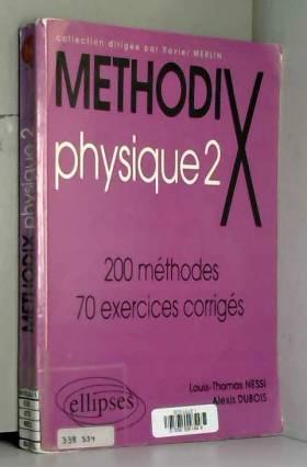 Méthodix Physique - 2 : 200...