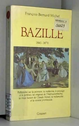 Frédéric Bazille :...