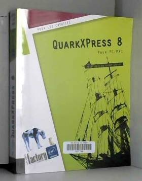 QuarkXPress 8 - Pour PC/Mac