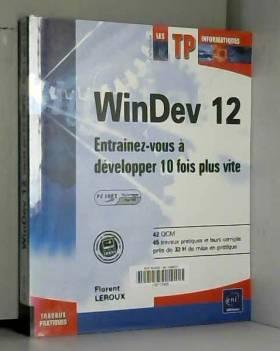 WinDev 12 (agréé par PC...