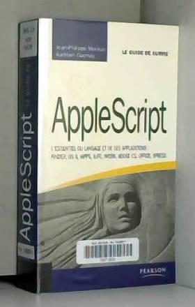 AppleScript: L'essentiel du...