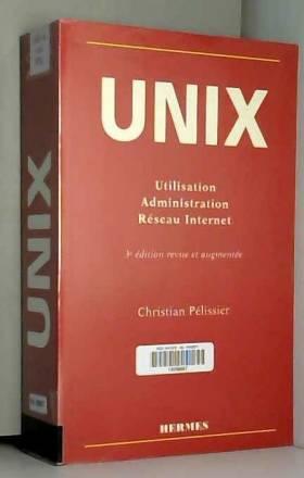 UNIX. Utilisation,...