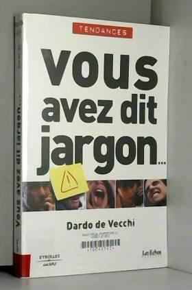 Vous avez dit jargon...