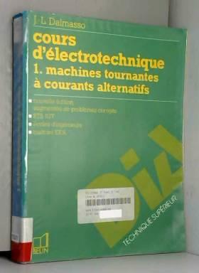 Cours d'électrotechnique,...