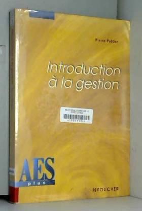 Pierre Pottier - Introduction à la gestion