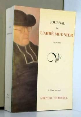 Journal de l'Abbé Mugnier :...