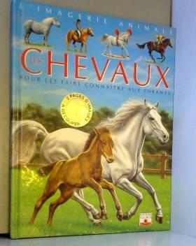 Les Chevaux : Pour les...