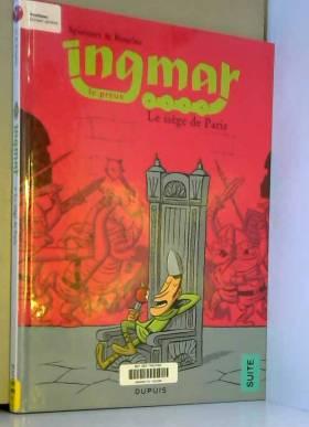 Ingmar - tome 4 - Le siège...