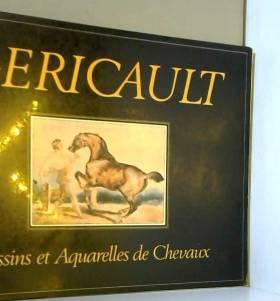 Géricault: Dessins et...