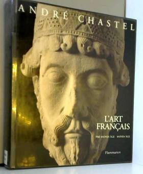 L'art français : Tome 1,...