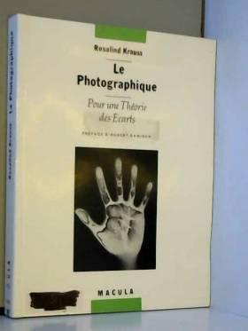 Le photographique. : Pour...
