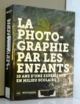 La Photographie par les...