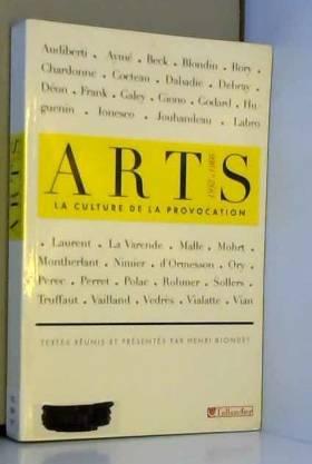 Arts : La culture de la...