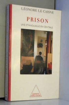 Prison. Une ethnologue en...