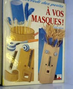 A vos masques !