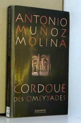 La Cordoue des Omeyyades