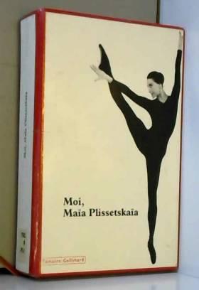 Moi, Maïa Plissetskaïa